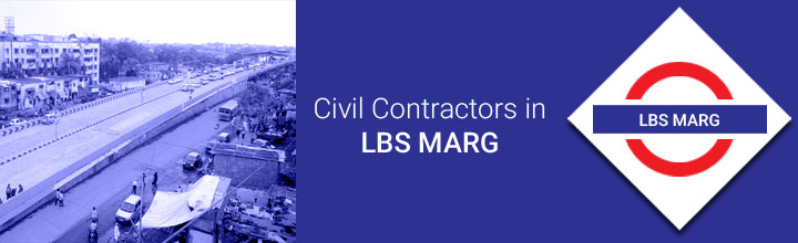 Civil Contractors in LBS Marg