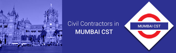 Civil Contractors in Mumbai CST