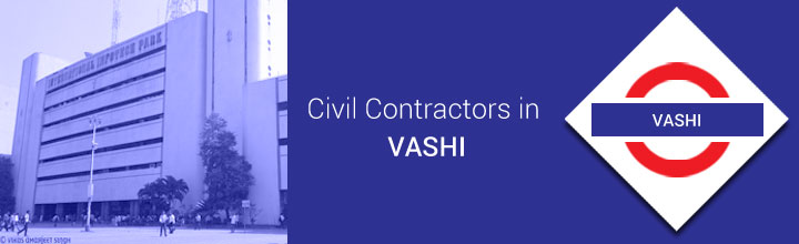 Civil Contractors in Vashi